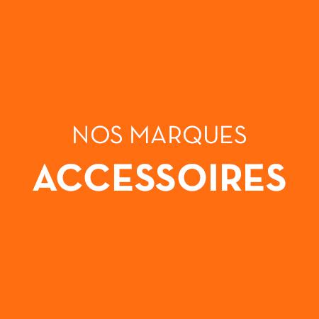 encart marques accessoires